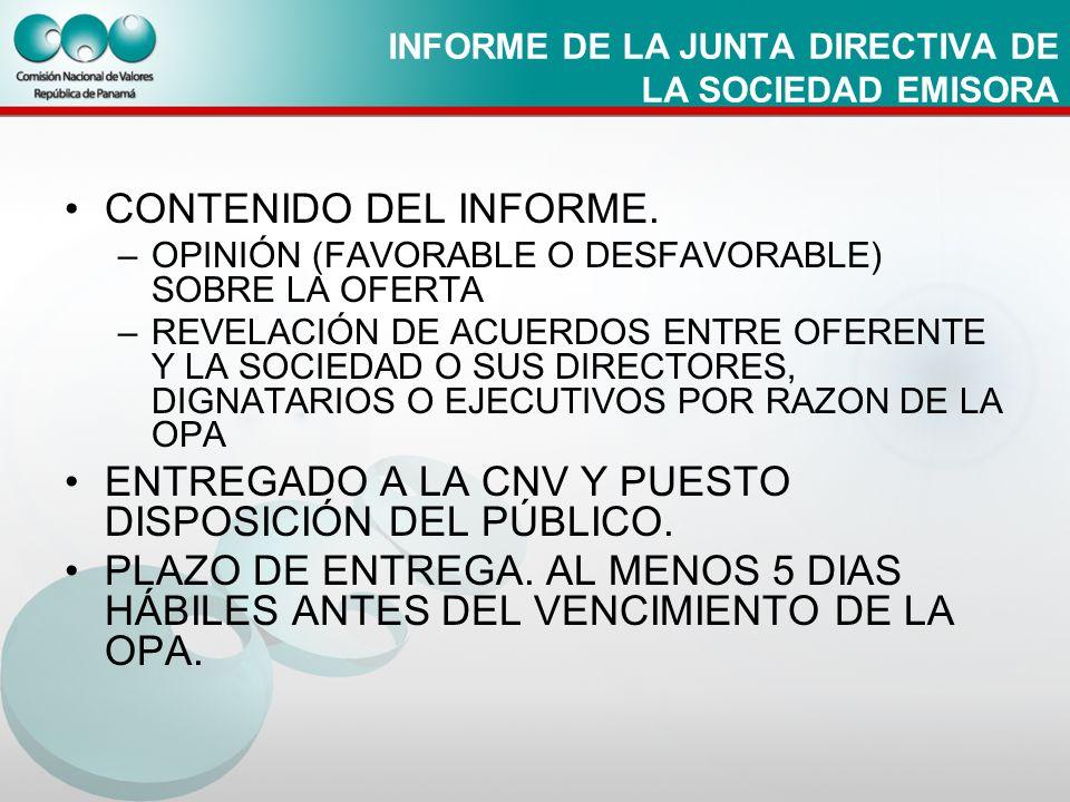 INFORME DE LA JUNTA DIRECTIVA DE LA SOCIEDAD EMISORA