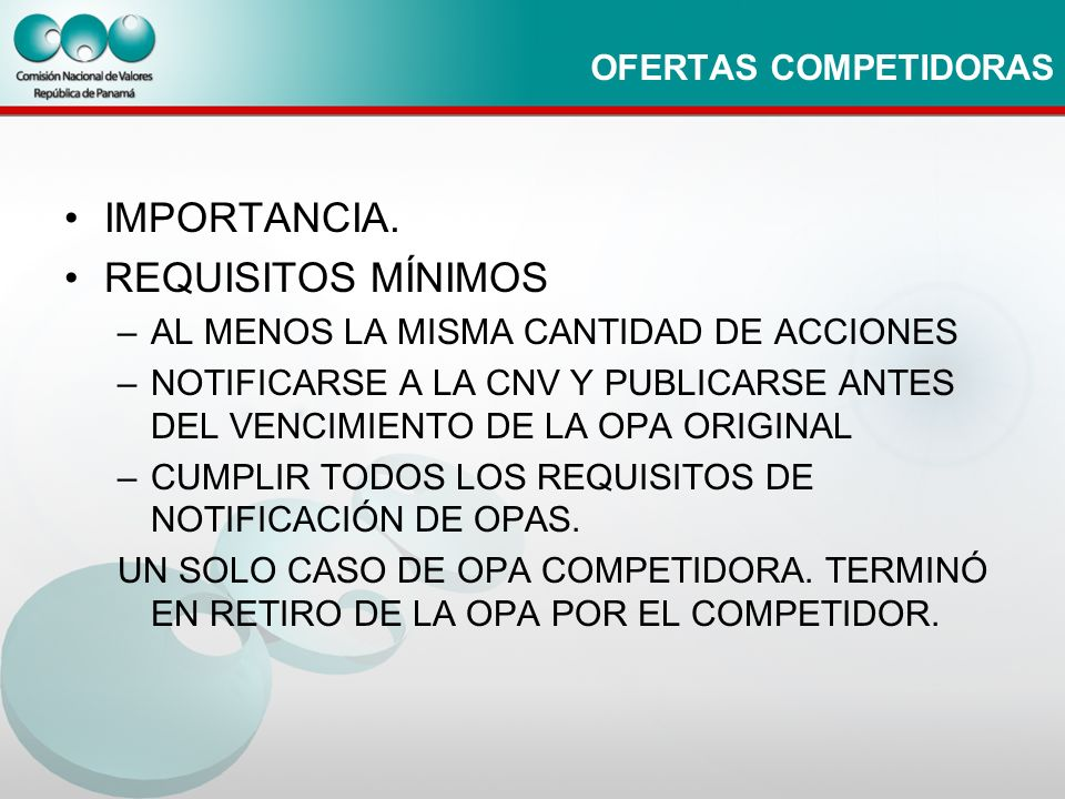 IMPORTANCIA. REQUISITOS MÍNIMOS OFERTAS COMPETIDORAS