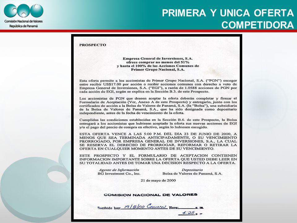 PRIMERA Y UNICA OFERTA COMPETIDORA