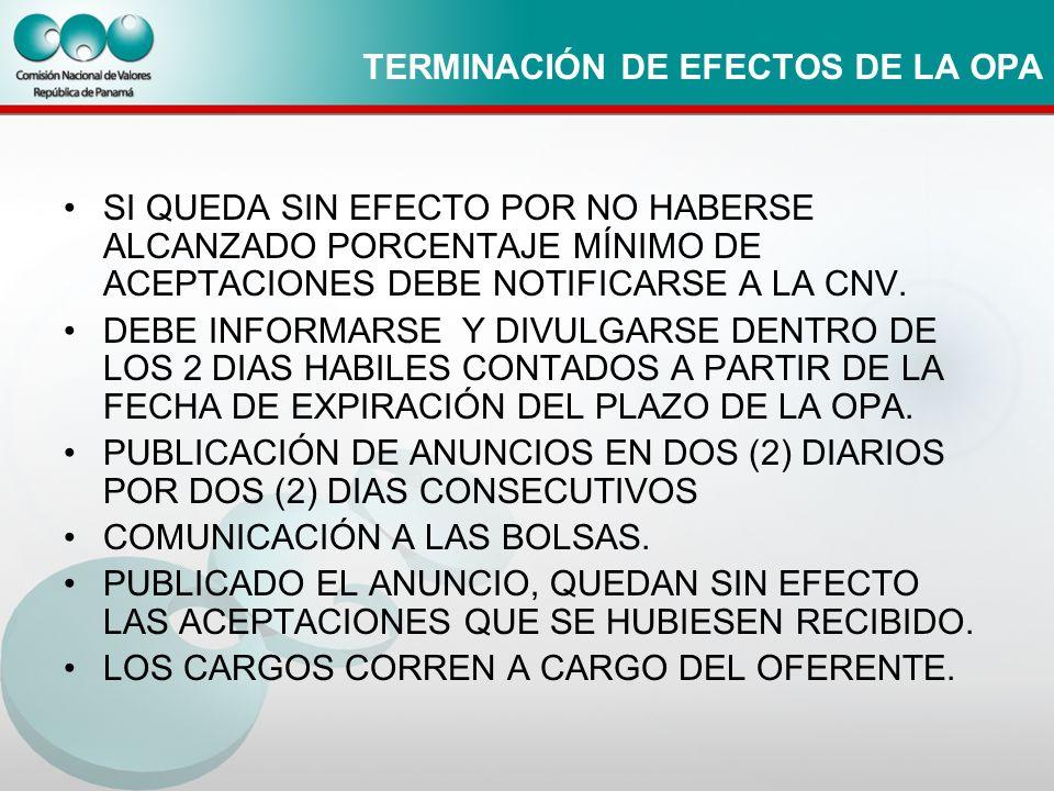 TERMINACIÓN DE EFECTOS DE LA OPA