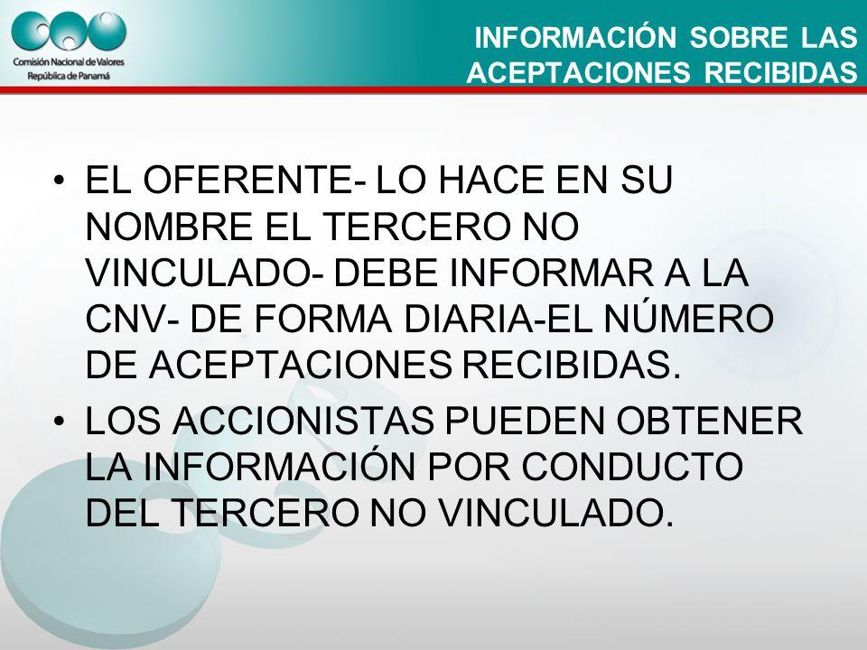 INFORMACIÓN SOBRE LAS ACEPTACIONES RECIBIDAS