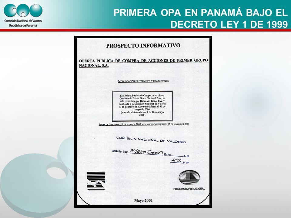 PRIMERA OPA EN PANAMÁ BAJO EL DECRETO LEY 1 DE 1999