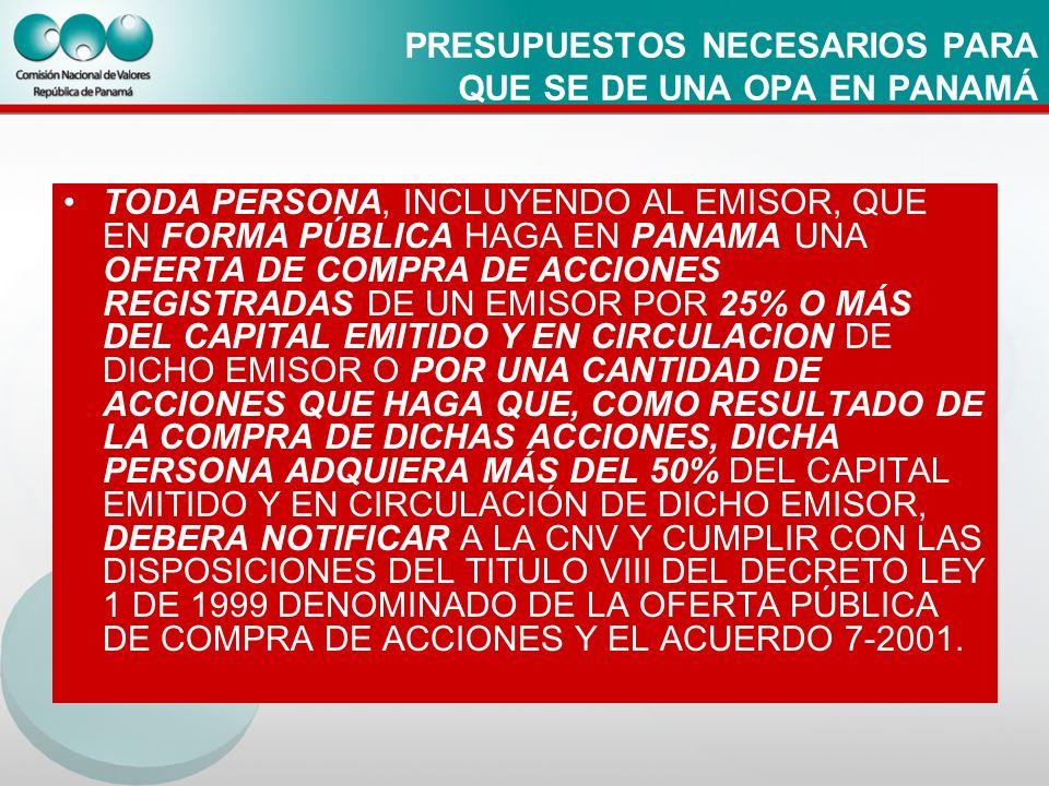 PRESUPUESTOS NECESARIOS PARA QUE SE DE UNA OPA EN PANAMÁ