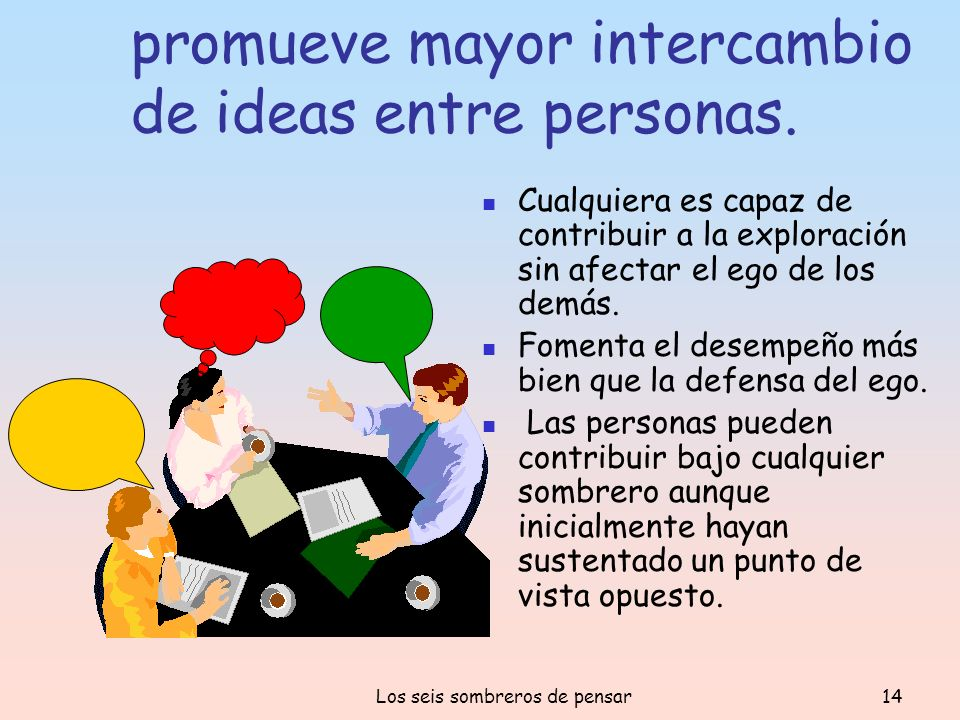 promueve mayor intercambio de ideas entre personas.