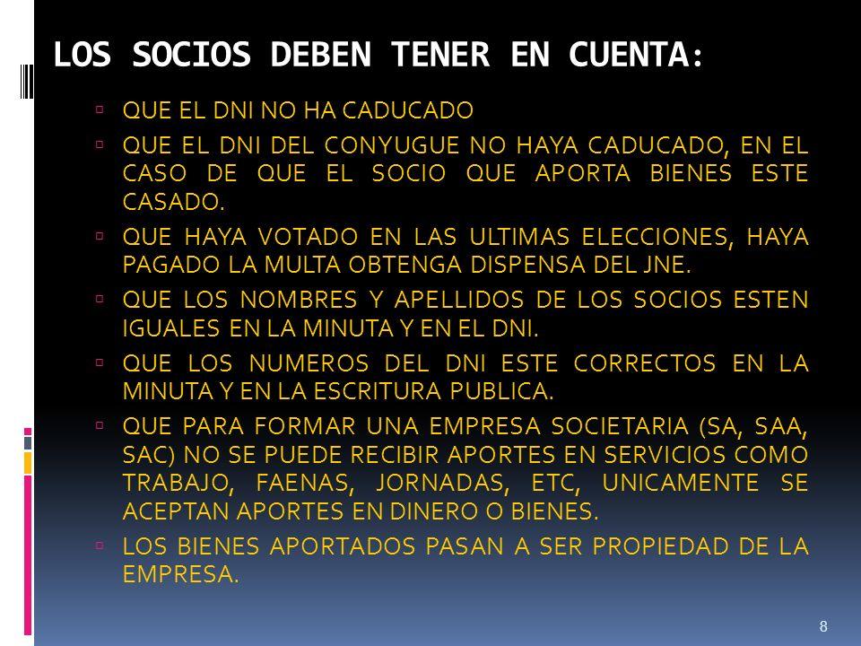 LOS SOCIOS DEBEN TENER EN CUENTA: