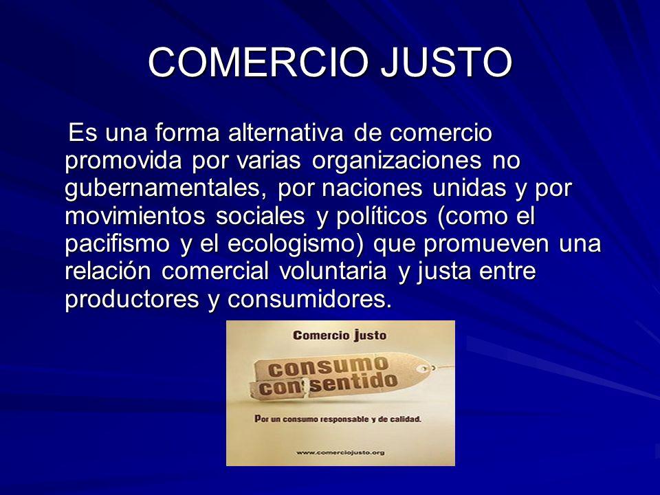 COMERCIO JUSTO