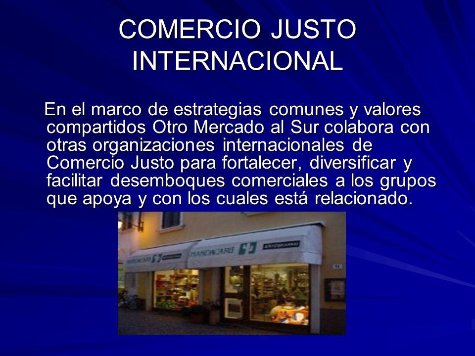 COMERCIO JUSTO INTERNACIONAL