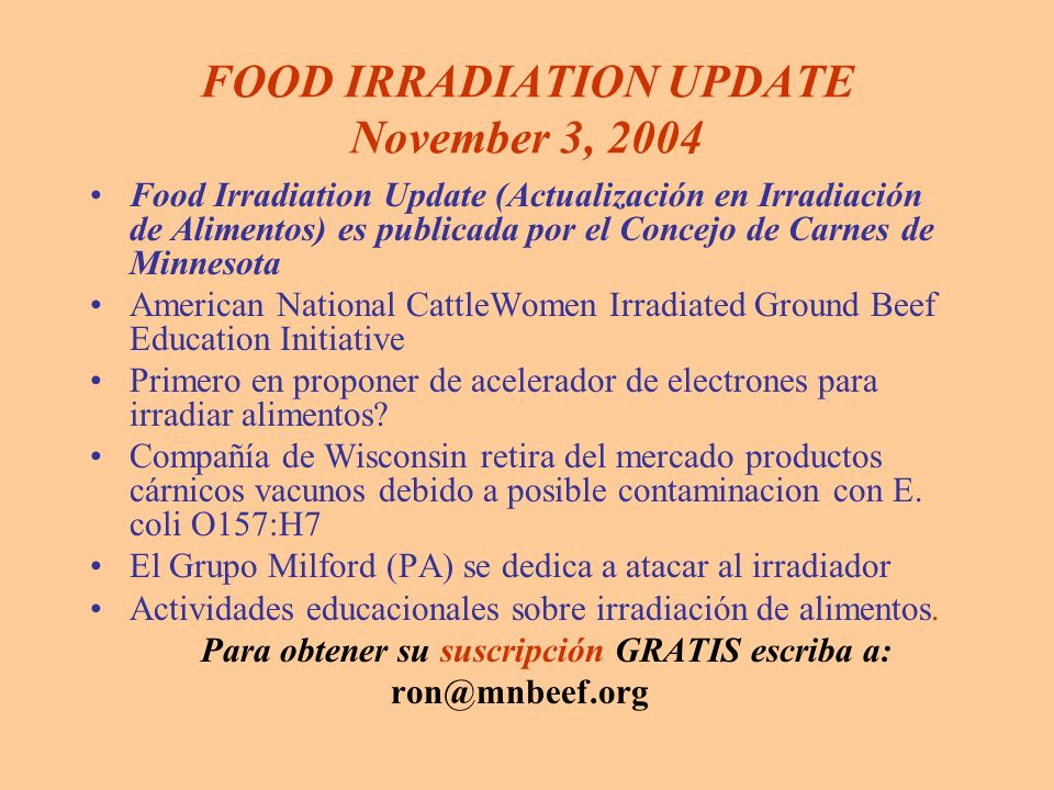 FOOD IRRADIATION UPDATE November 3, 2004