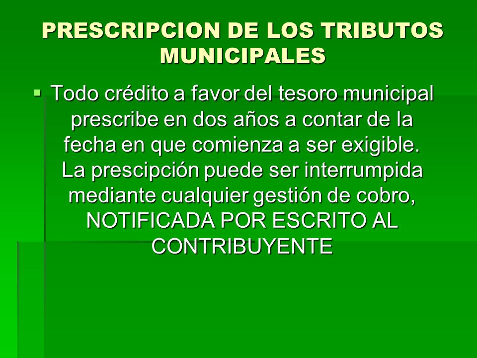 PRESCRIPCION DE LOS TRIBUTOS MUNICIPALES