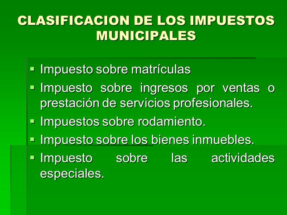 CLASIFICACION DE LOS IMPUESTOS MUNICIPALES