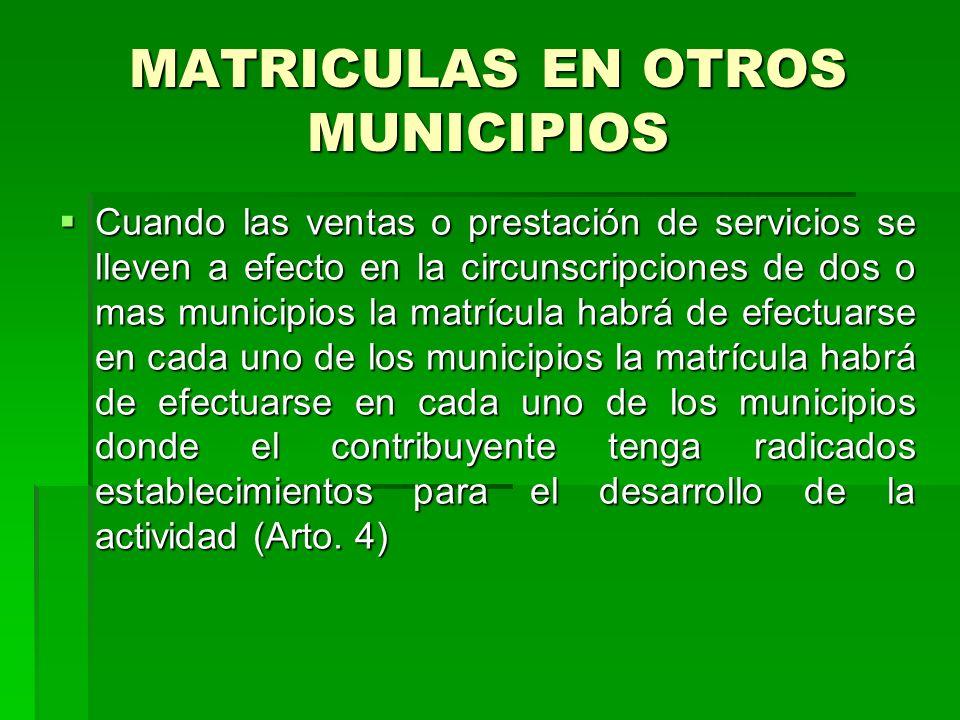 MATRICULAS EN OTROS MUNICIPIOS