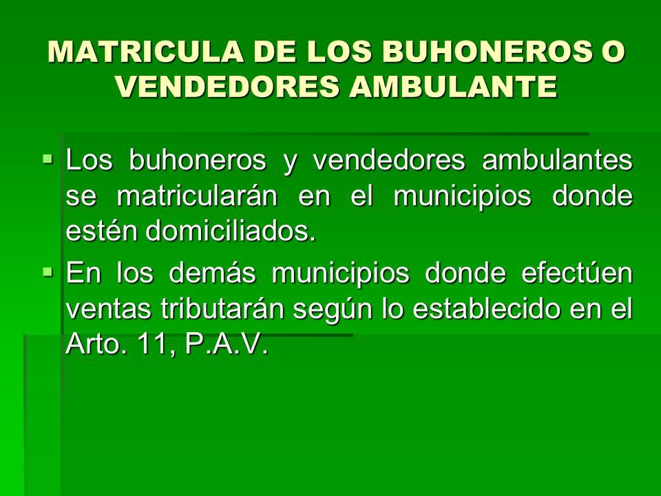 MATRICULA DE LOS BUHONEROS O VENDEDORES AMBULANTE