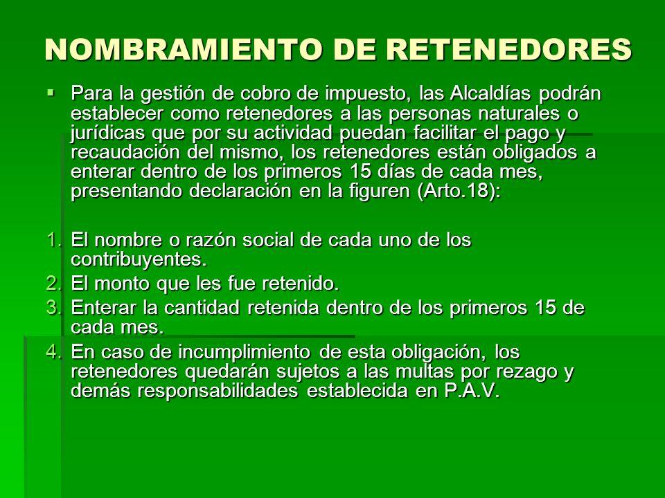 NOMBRAMIENTO DE RETENEDORES
