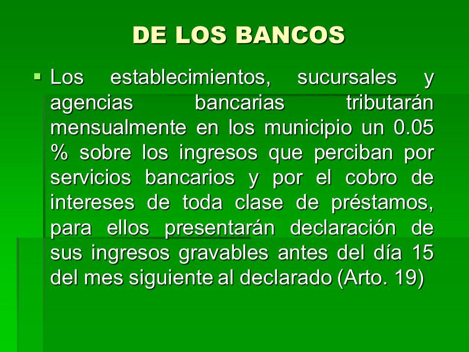 DE LOS BANCOS