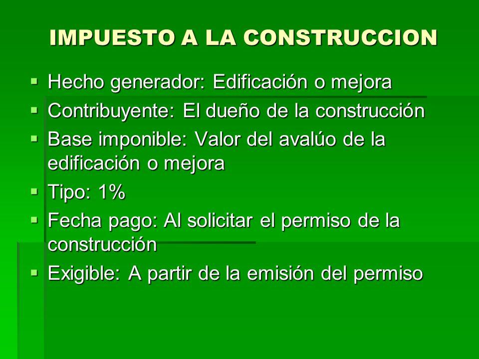 IMPUESTO A LA CONSTRUCCION