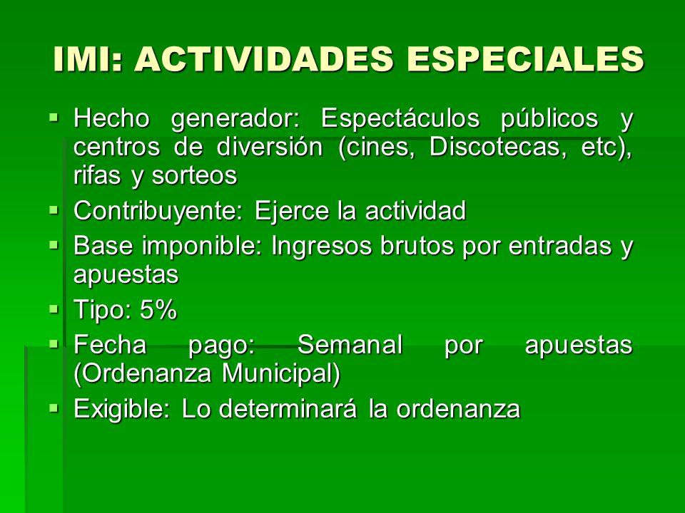 IMI: ACTIVIDADES ESPECIALES