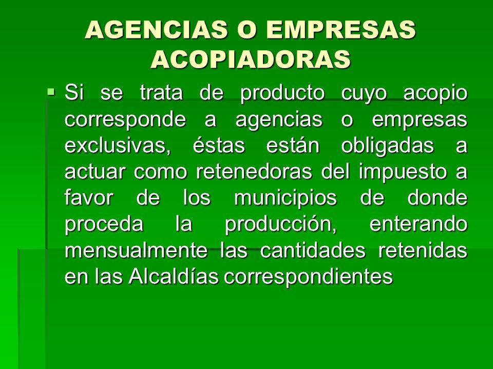 AGENCIAS O EMPRESAS ACOPIADORAS