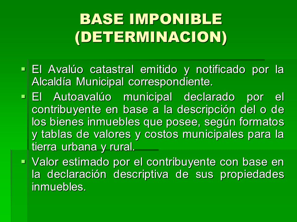 BASE IMPONIBLE (DETERMINACION)