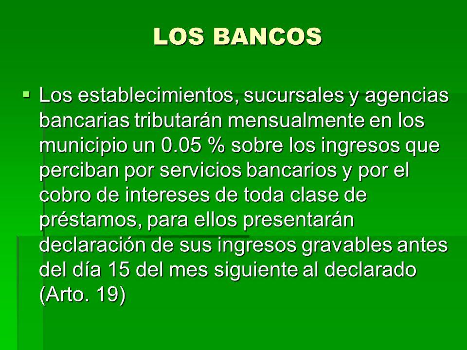 LOS BANCOS