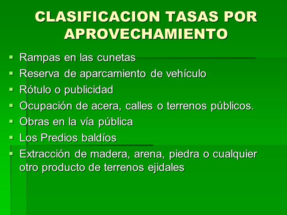 CLASIFICACION TASAS POR APROVECHAMIENTO