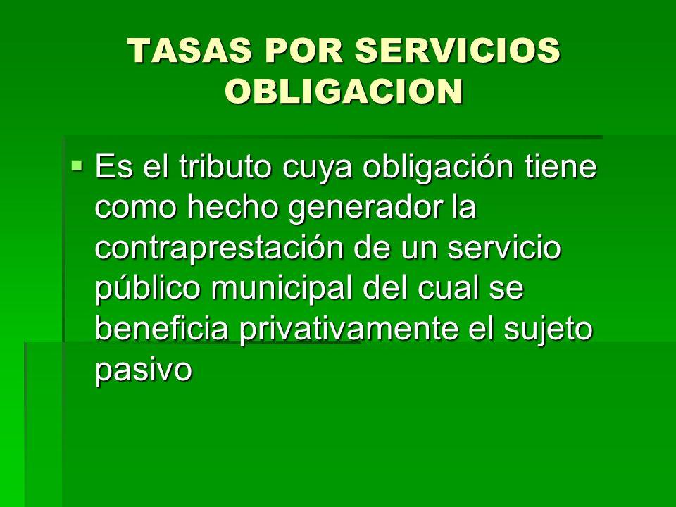 TASAS POR SERVICIOS OBLIGACION