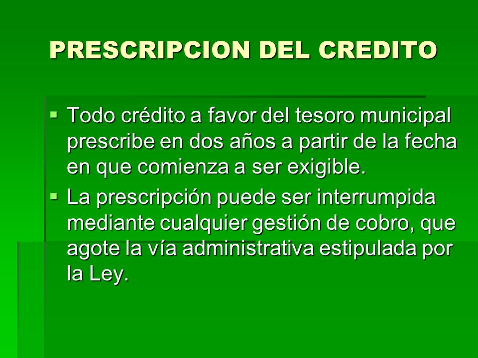 PRESCRIPCION DEL CREDITO