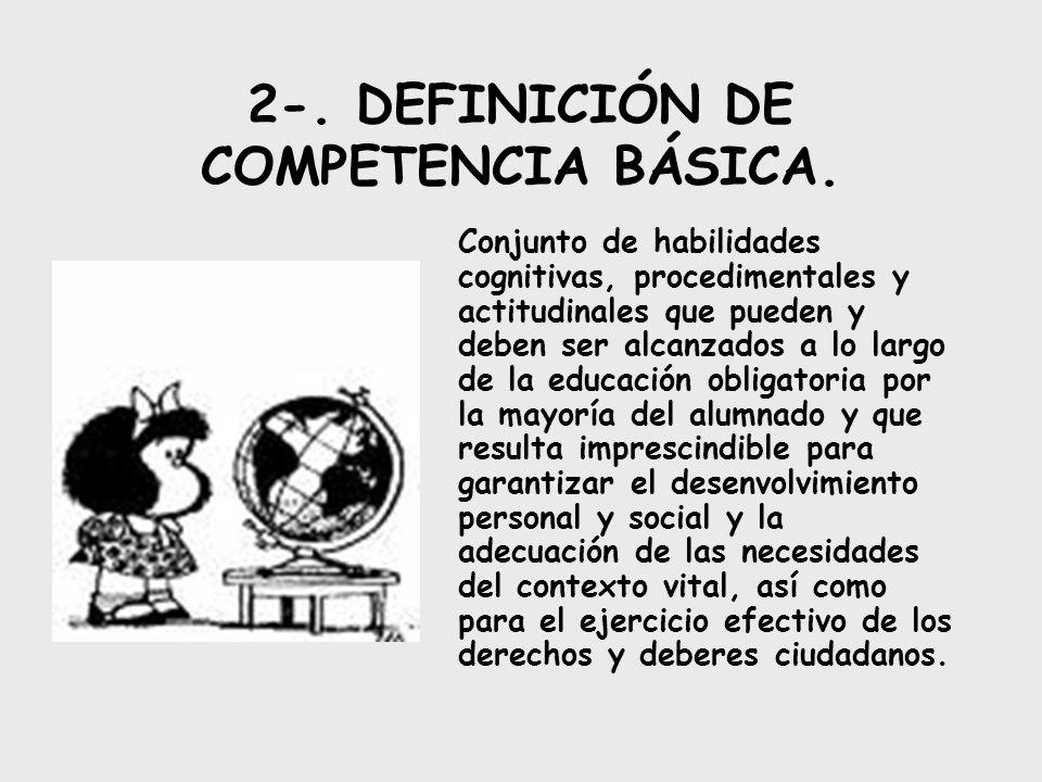 2-. DEFINICIÓN DE COMPETENCIA BÁSICA.