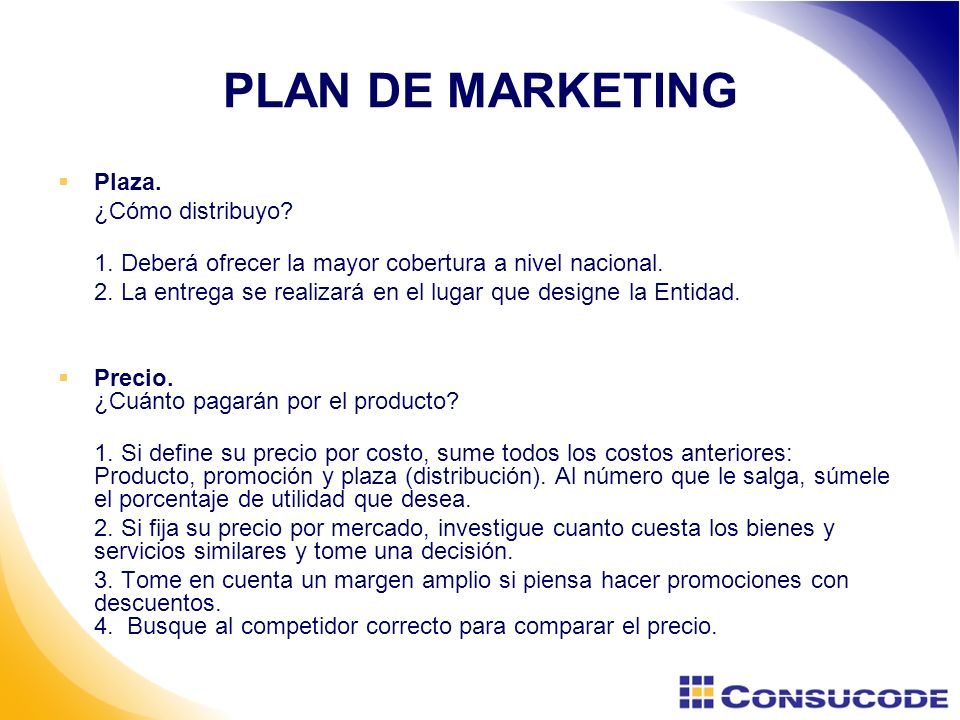PLAN DE MARKETING Plaza. ¿Cómo distribuyo