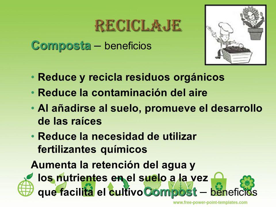 Reciclaje Composta – beneficios Reduce y recicla residuos orgánicos