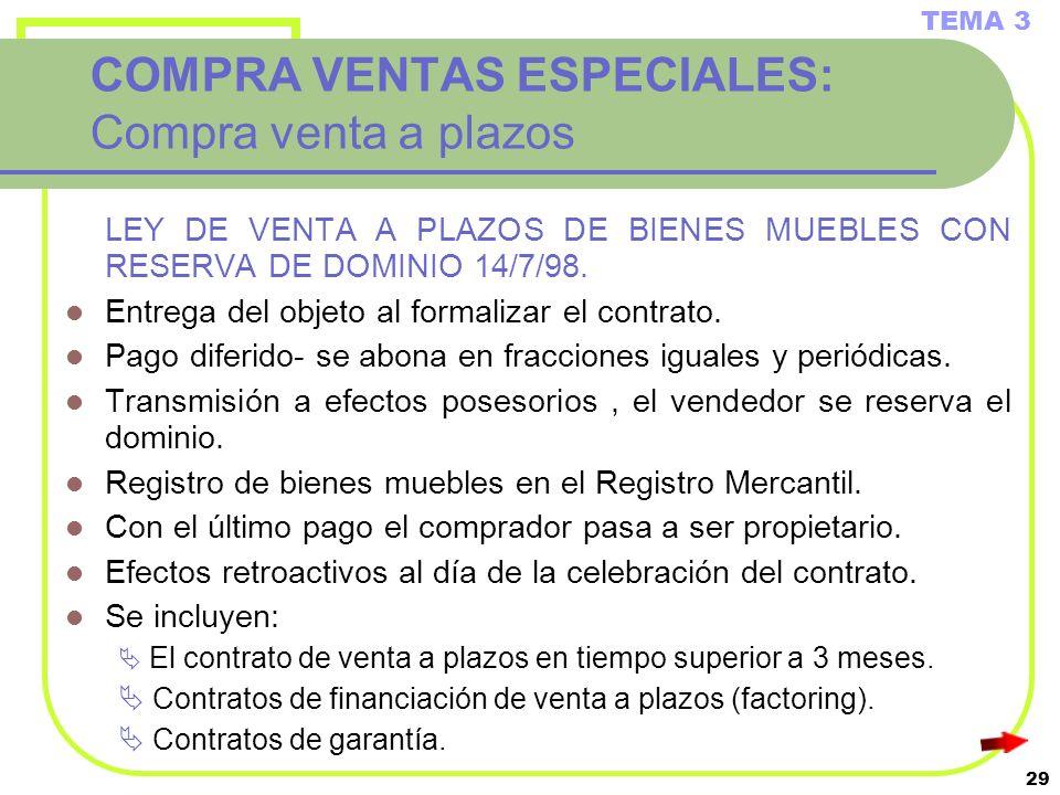 COMPRA VENTAS ESPECIALES: Compra venta a plazos