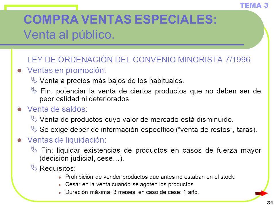 COMPRA VENTAS ESPECIALES: Venta al público.