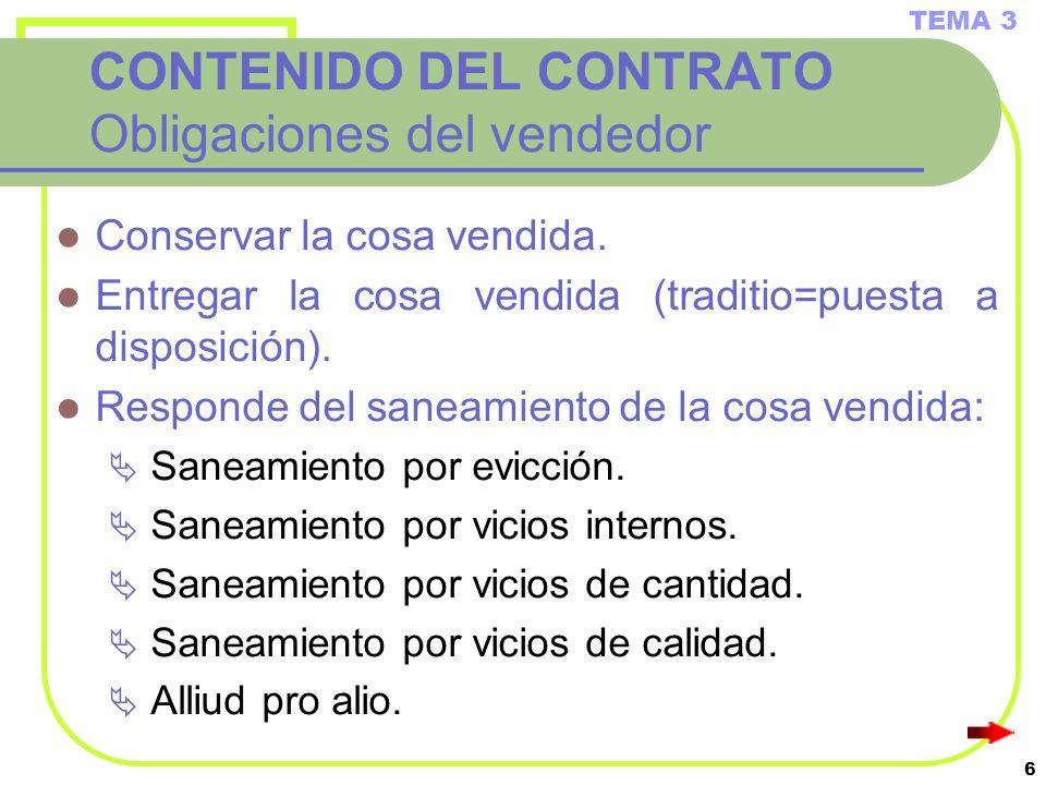 CONTENIDO DEL CONTRATO Obligaciones del vendedor
