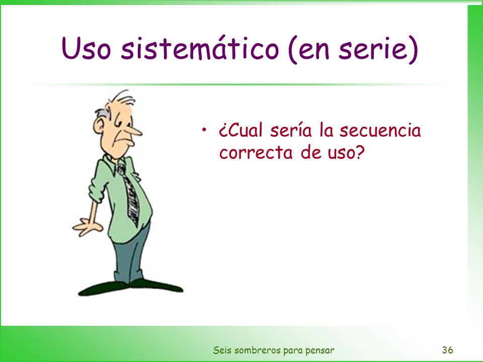 Uso sistemático (en serie)