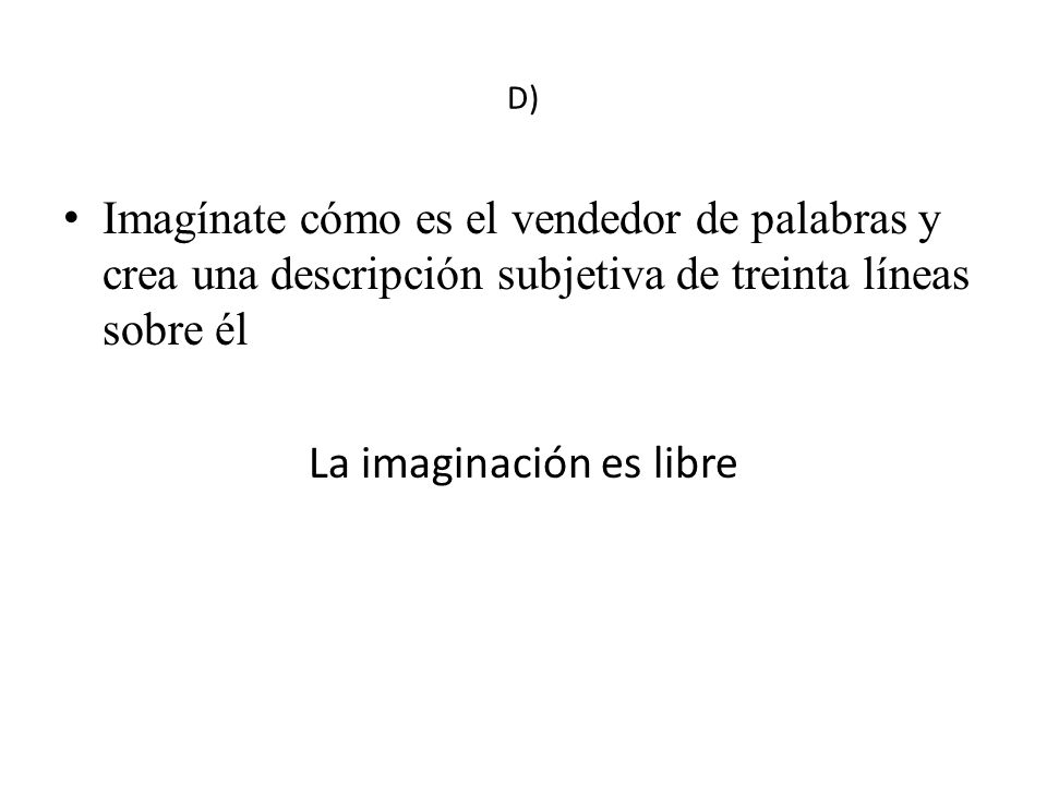 La imaginación es libre
