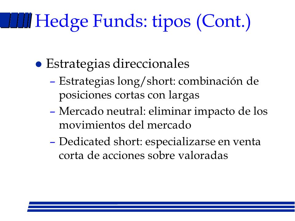 Hedge Funds: tipos (Cont.)