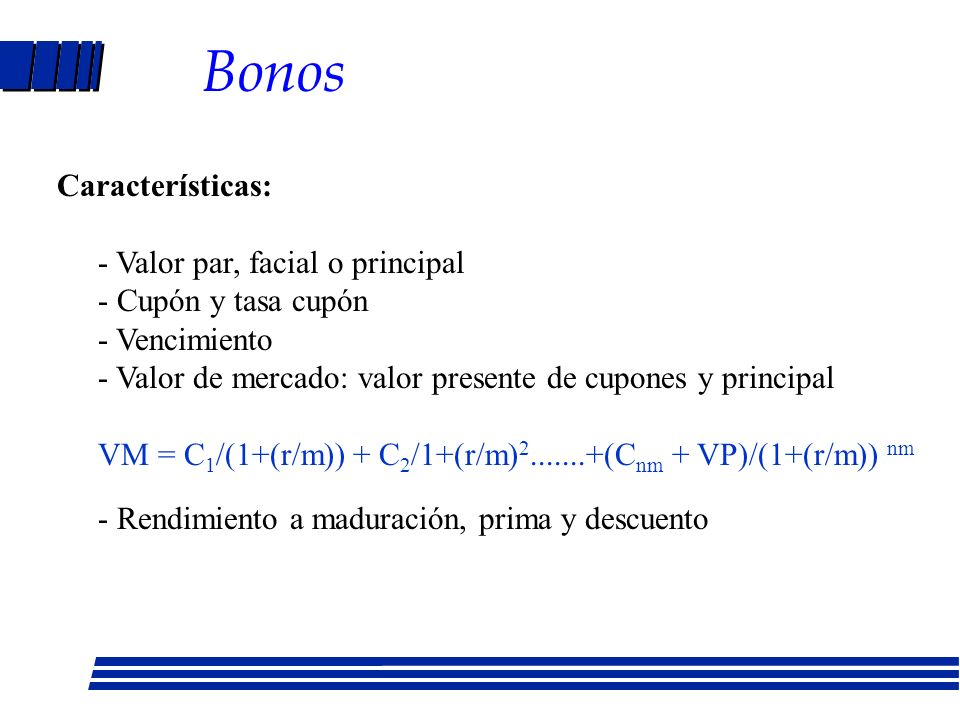 Bonos - Valor par, facial o principal - Cupón y tasa cupón