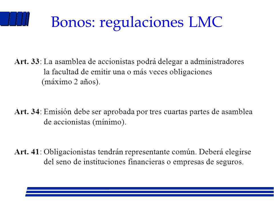 Bonos: regulaciones LMC