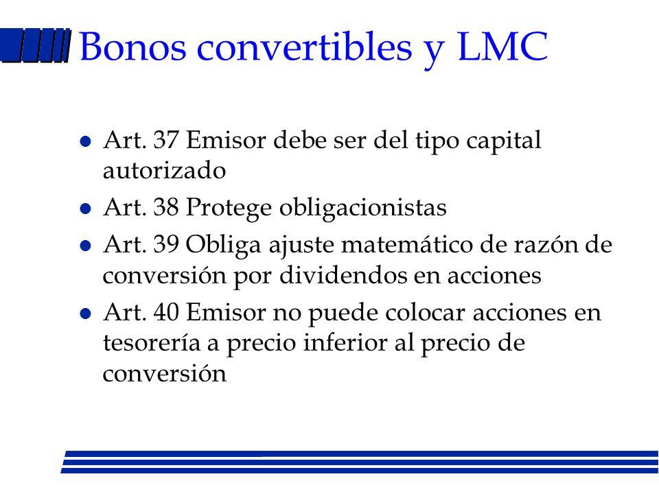 Bonos convertibles y LMC
