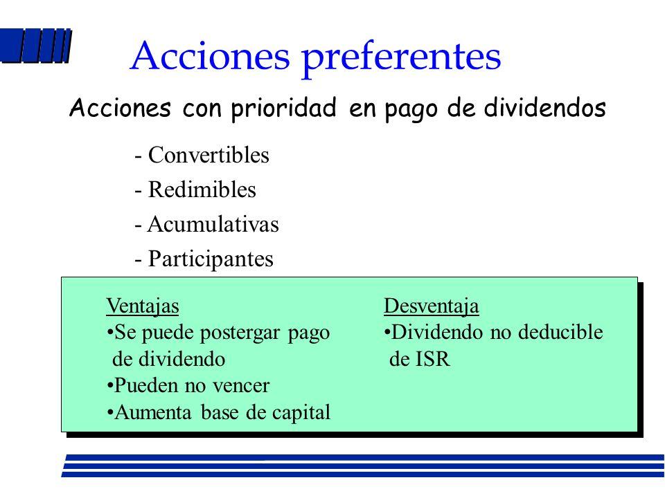 Acciones preferentes Acciones con prioridad en pago de dividendos