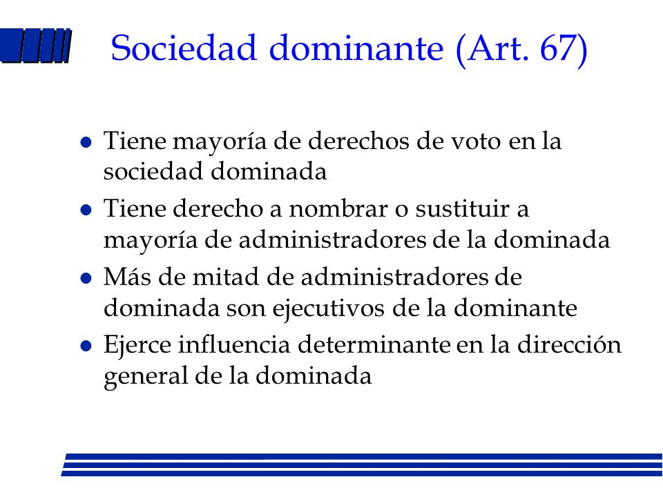 Sociedad dominante (Art. 67)