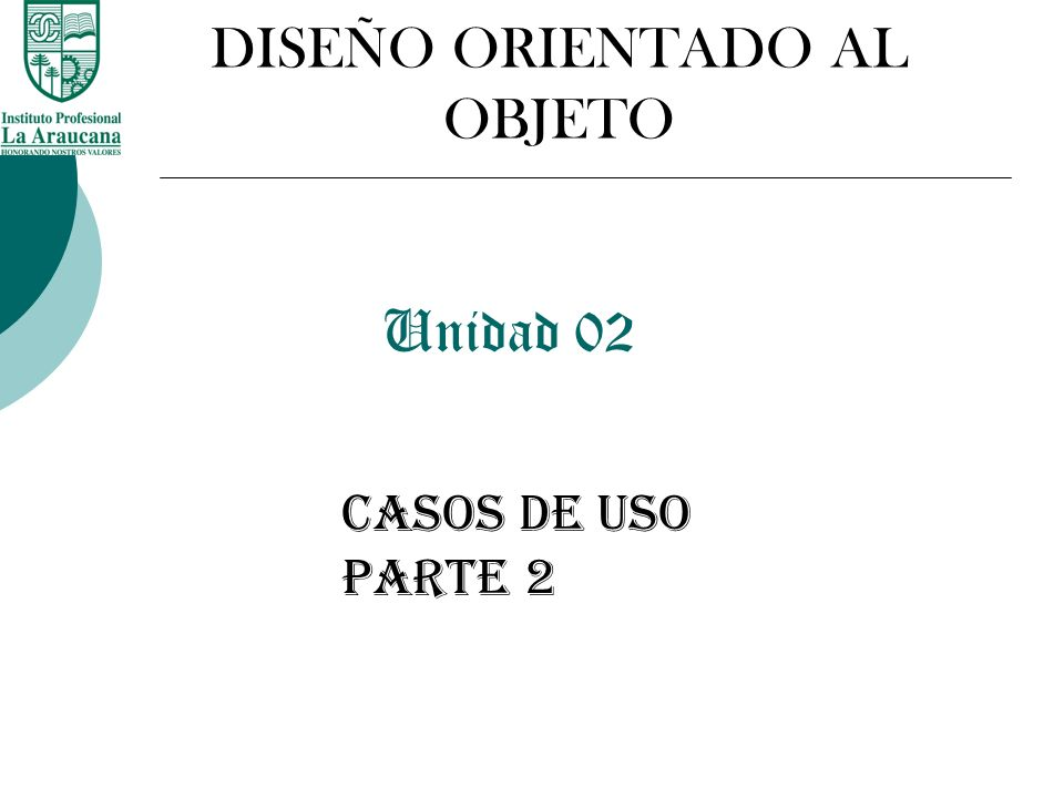 DISEÑO ORIENTADO AL OBJETO