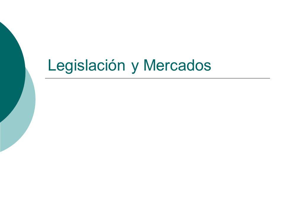 Legislación y Mercados