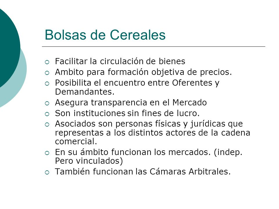 Bolsas de Cereales Facilitar la circulación de bienes