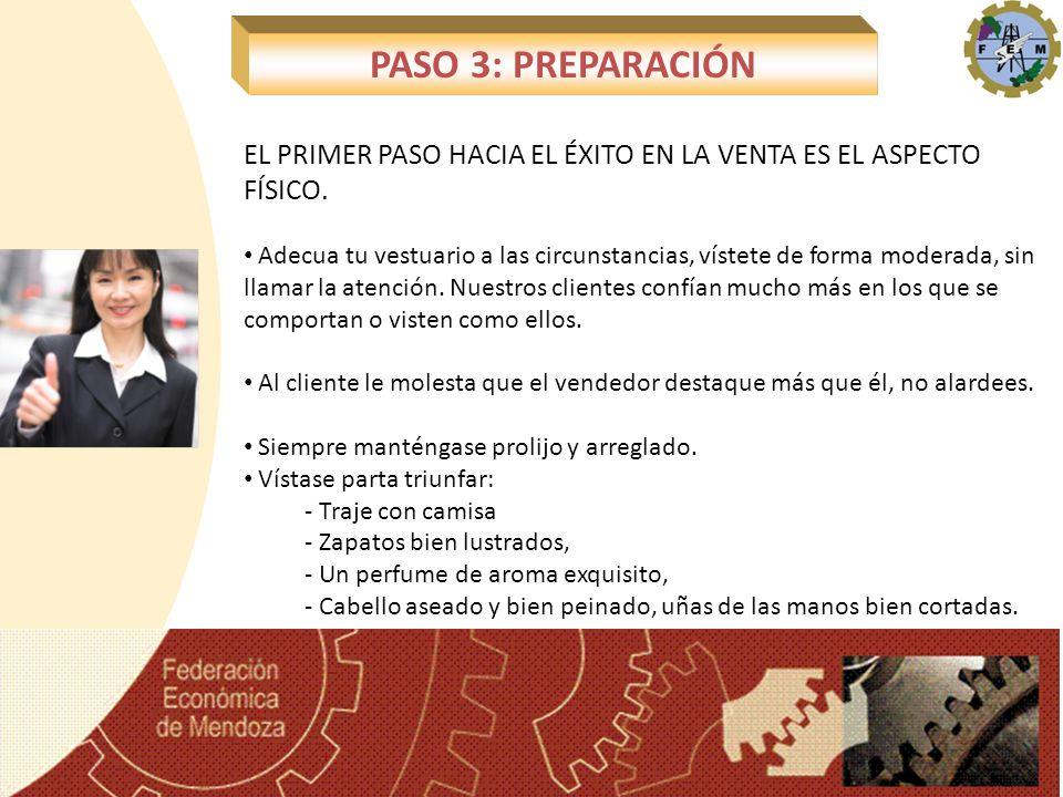 PASO 3: PREPARACIÓN EL PRIMER PASO HACIA EL ÉXITO EN LA VENTA ES EL ASPECTO FÍSICO.