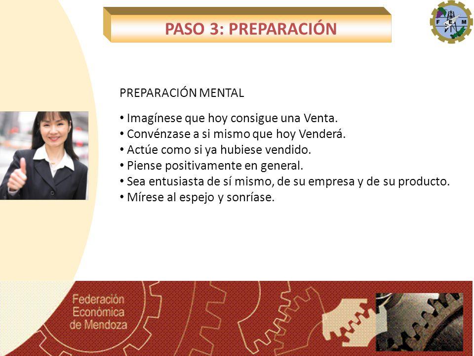 PASO 3: PREPARACIÓN PREPARACIÓN MENTAL