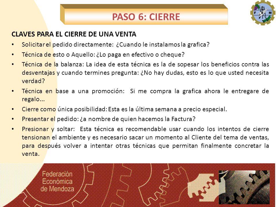 PASO 6: CIERRE CLAVES PARA EL CIERRE DE UNA VENTA