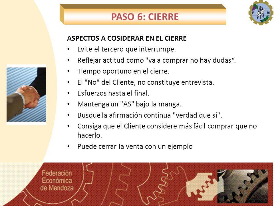 PASO 6: CIERRE ASPECTOS A COSIDERAR EN EL CIERRE