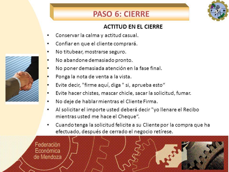 PASO 6: CIERRE ACTITUD EN EL CIERRE