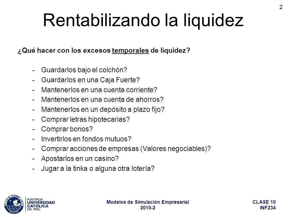 Rentabilizando la liquidez