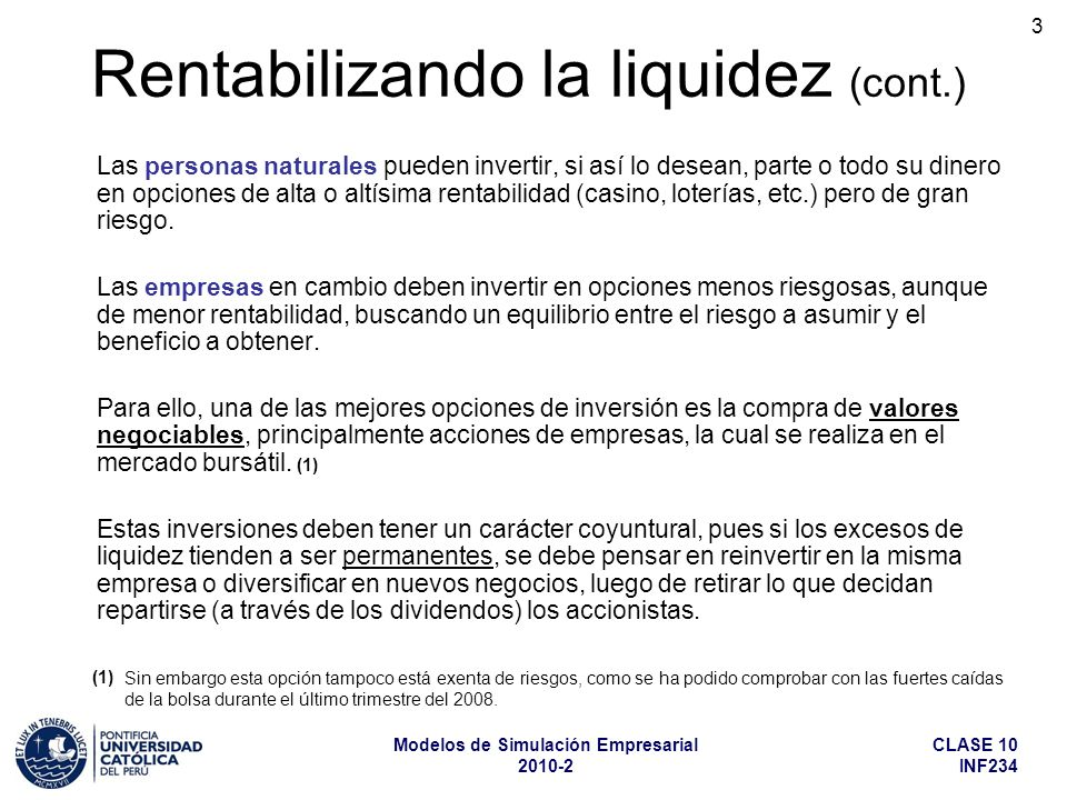 Rentabilizando la liquidez (cont.)